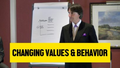 Changing Values and Behavior