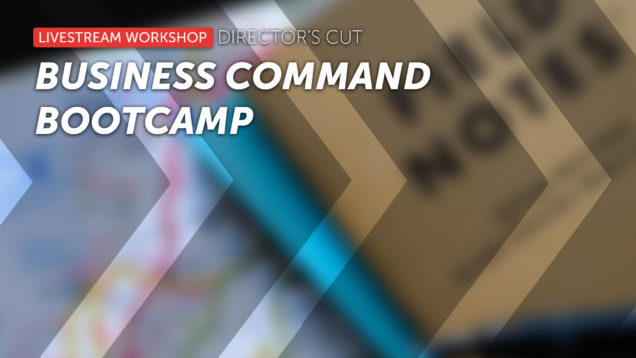 The Business Command Bootcamp
